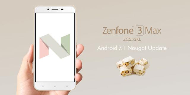 ZenFone 3 Max(ZC553KL) Android 7.1 Nougat アップデート